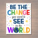 Classroom Decor, Counseling Office Poster, School Counselor Office Decor, Social Worker Office, Classroom Poster, Be The Change in the World