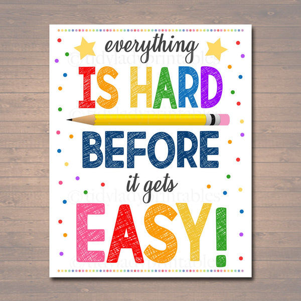 Everything is Hard Before it is Easy Classroom Poster, Teacher Decor, Printable Wall Art, INSTANT DOWNLOAD Growth Mindset, School Counselor
