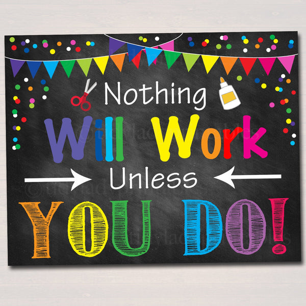 Nothing Will Work Unless You Do, Motivational Classroom Poster, Principal Office Decor, Printable Wall Art INSTANT DOWNLOAD School Counselor