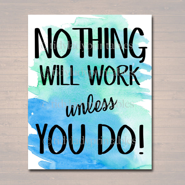 Inspirational Watercolor Printable Poster School Counselor Teacher Social Work Classroom, Blue Office Decor Nothing Will Work Unless You Do