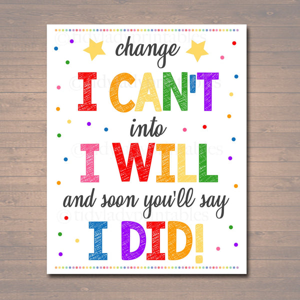 Change I Can't Into I Will Poster, Positive Thinking School Counselor Office Teacher Classroom Power of Yet Art