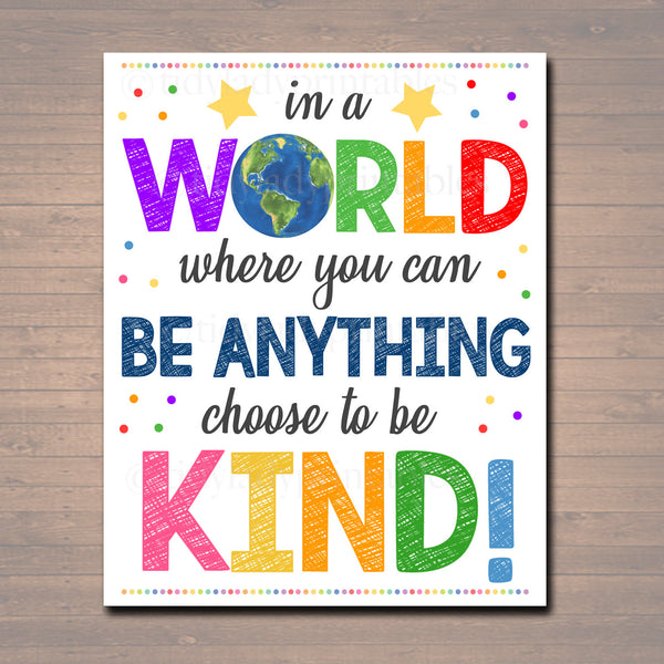 In A World Where you can Be Anything - BE KIND Poster