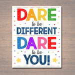 Classroom Printable Poster, Counselor Office Decor High School Self Esteem Poster, Teacher Gift Dare To Be Different, Teen Inspirational Art