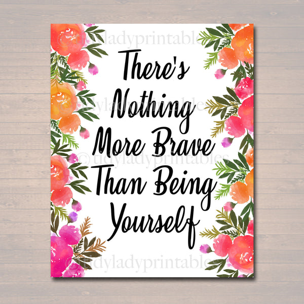 Inspirational Watercolor Printable Poster, School Counselor Teacher Social Worker Classroom Pink Office Decor, Nothing Braver Being Yourself