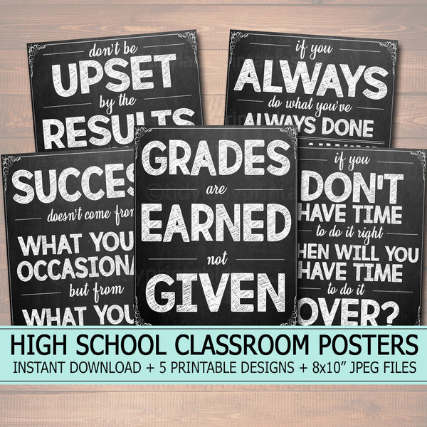 Printable Chalkboard Poster Set, Middle High School Classroom Teacher Art Success Quotes, Personal Responsibility, College Grades Are Earned