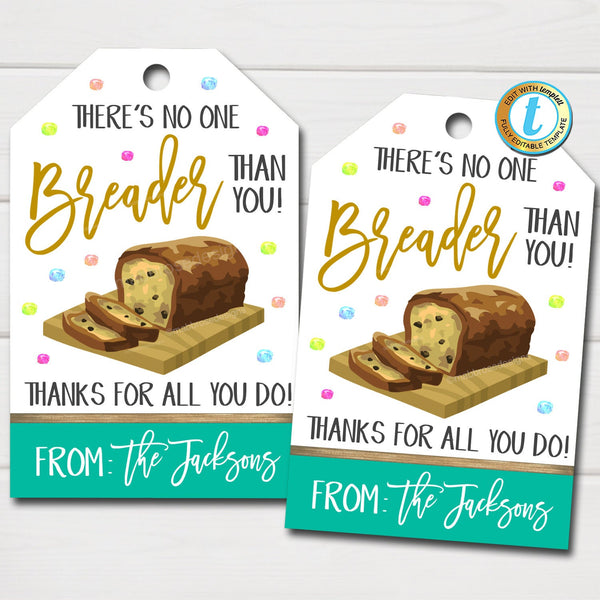 Bread Gift Tags, Banana Bread Thank You Gift Tag No one Breader Than You, Employee Teacher Staff Nurse Week Appreciation, Editable Template