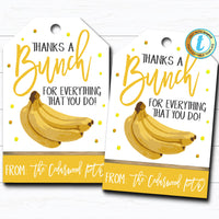 Banana Gift Tags, Fruit Treat Label, Bananas About You Thank You Appreciation Favor Tag, Teacher Staff School Pto Pta, DIY Editable Template