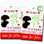 Valentine Mint Cookie Gift Tags, Mint To Be My Teacher, Valentine Staff Teacher Appreciation Favor Tag, School Pto Pta DIY Editable Template