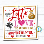 Valentine Lottery Ticket Gift Tag, Wishing you a Lotto Love, Valentine's Day Teacher Staff Employee Tag School Pto Pta DIY Editable Template
