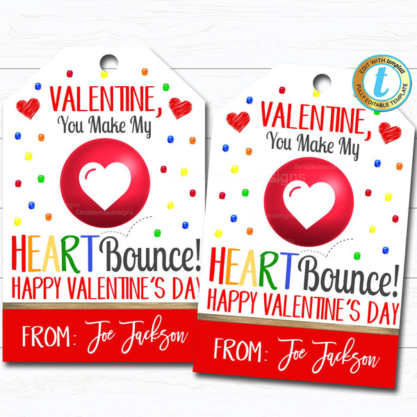 Valentine Bouncy Ball Gift Tags, You Make My Heart Bounce Valentine Tag, Gift Classroom School Teacher Staff Valentine DIY Editable Template
