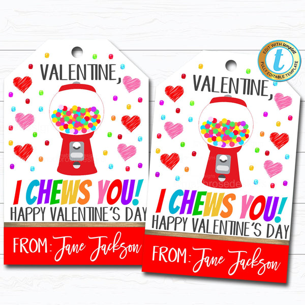 Valentine Bubble Gum Gift Tags, I Chews You Gum Candy Valentine Tag, Gift Classroom School Teacher Staff Valentine, DIY Editable Template