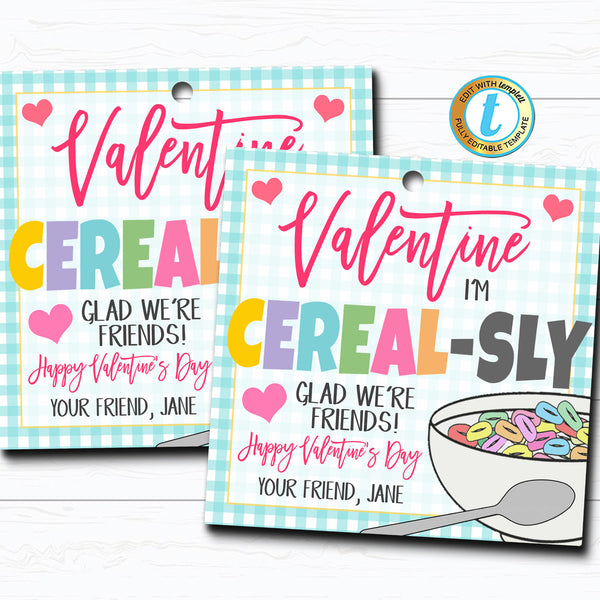 Valentine Cereal Gift Tags, Cereal-sly Glad We're Friends Breakfast Valentine,Classroom School Teacher Staff Valentine DIY Editable Template