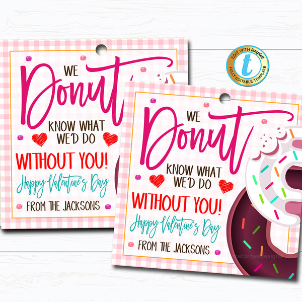 Valentines Donut Gift Tag, Valentine Appreciation Gift Teacher Staff Employee Bakery Cake Thank You Tag School Pto Pta DIY Editable Template