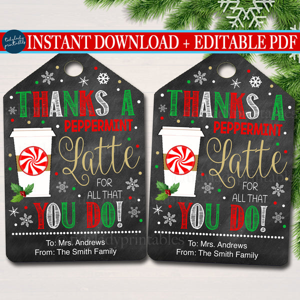 Christmas Gift Tags, Thanks a Latte for all you do, Printable Holiday Appreciation Teacher Staff Volunteer Gifts, INSTANT DOWNLOAD, Editable