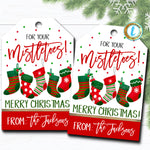 Christmas Gift Tags, For Your Mistletoes, Teacher Staff Employee Holiday Gift, Xmas Mani, Sock Tag Editable Template, Self-Editing Download