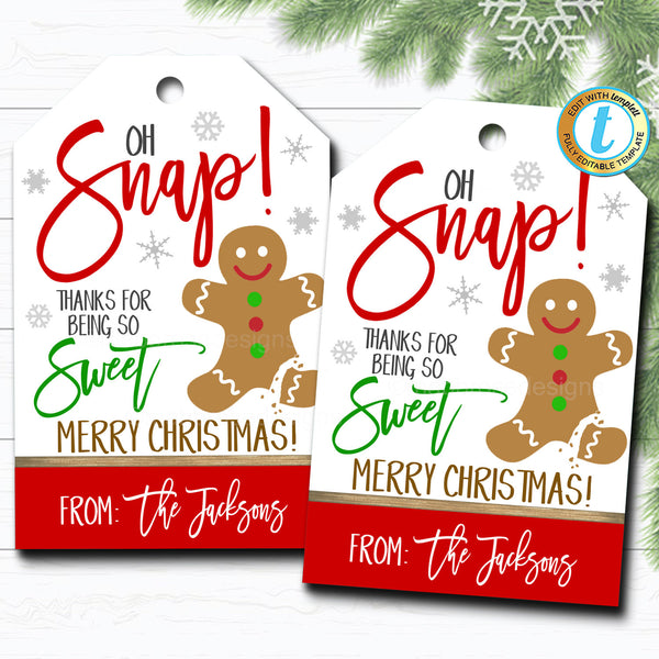 Christmas Cookie Gift Tag, Holiday Oh Snap! Thanks for Being Sweet Funny Holiday Teacher Staff Appreciation Tag Xmas, DIY Editable Template