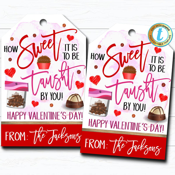 Valentines Teacher Gift Tags, How Sweet it is To Be Taught By You, Valentine Candy Chocolate Cookie Treat Gift Label, DIY Editable Template