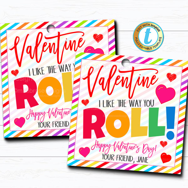 Valentine Gift Tags, I Like the Way you Roll Rainbow Candy Valentine Gift Tag Classroom School Teacher Staff Valentine DIY Editable Template