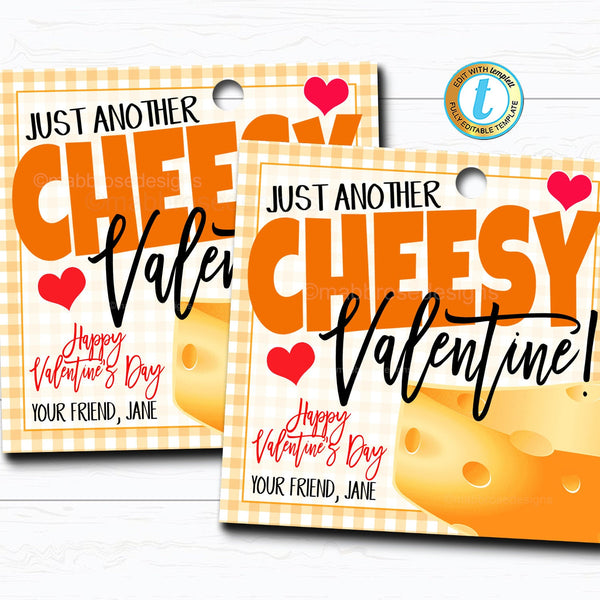 Valentines Cheesy Gift Tag, Funny Valentine Gift Teacher Staff Employee, Cheese Chips Crackers, Friend Thank You Tag, DIY Editable Template