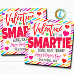 Valentine Gift Tags, You're a Real Smartie! Valentine Rainbow Candy Tag, Gift Classroom School Teacher Staff Valentine DIY Editable Template