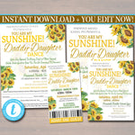 Daddy Daughter Dance, You Are my Sunshine Themed Sunflower Floral School Pto Pta Church Dance Flyer Invite Ticket Set, EDITABLE TEMPLATE