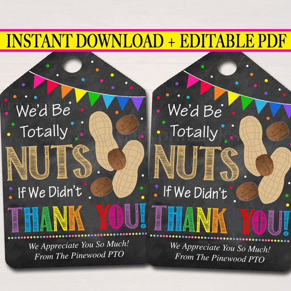 Printable Nut Tags, Thank You Label, Nuts If We Didn't Thank You Appreciation Gift, School Pta Pto Teacher Staff Nurse Employee, Editable