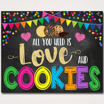 Cookie Booth Sign, All You Need is Love and Cookies, Printable Cookie Banner, Cookie Booth Poster, Cookie Sale Fundraiser, INSTANT DOWNLOAD