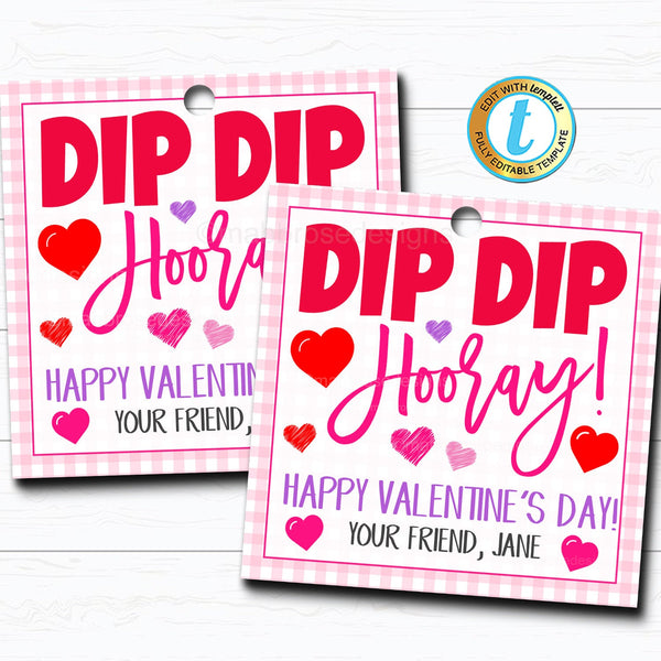 Valentine Gift Tags, Dip Dip Hooray, Dip Candy Treat Valentine Tag, Classroom School Pto Pta Teacher Kids Valentine, DIY Editable Template