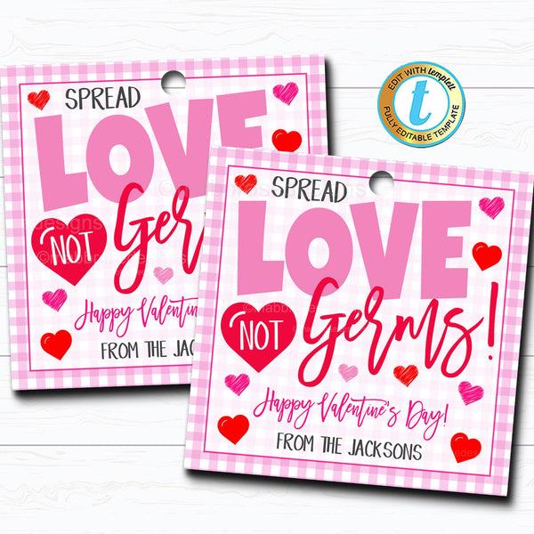 Valentine Gift Tags, Spread Love Not Germs Tag, Soap Hand Sanitizer Gift, Classroom School Teacher Staff Nurse Gift, DIY Editable Template