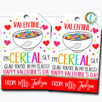 Valentine Cereal Gift Tags, Cereal-sly Glad You're In My Class Breakfast Valentine,Classroom School Teacher, Valentine DIY Editable Template
