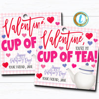 Valentine Tea Gift Tags, You're My Cup of Tea! Valentine Appreciation Tag, Classroom School Teacher Staff Valentine, DIY Editable Template