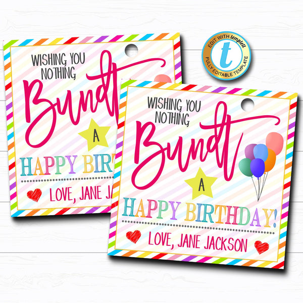 Birthday Bundt Cake Gift Tag, Birthday Cake Gift, Wishing You Nothing Bundt a Happy Birthday Treat Gift Bakery Label, DIY Editable Template
