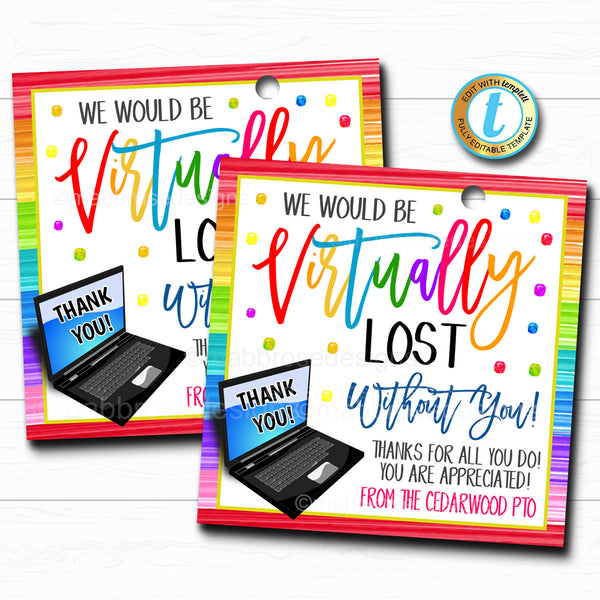 Virtual Appreciation Week Gift Tag, Thank You Long Distance Employee School Corporate Computer Teacher School Staff,  DIY Editable Template
