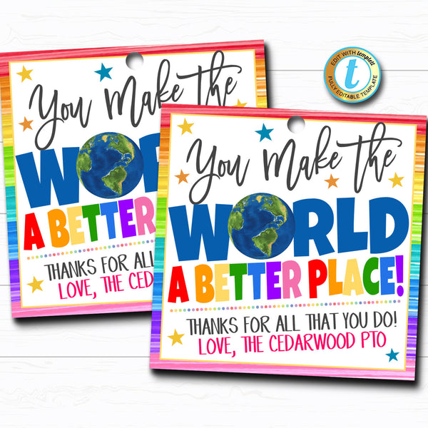 Appreciation Gift Tag, Thank You You Make the World a Better Place Frontline Worker, Employee Teacher School Staff,  DIY Editable Template
