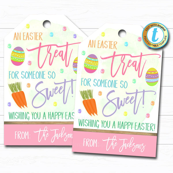 Easter Treat Tag Printable Candy Gift, A Treat for Someone So Sweet Easter Basket Party Favor Tags, DIY Instant Download Editable Template