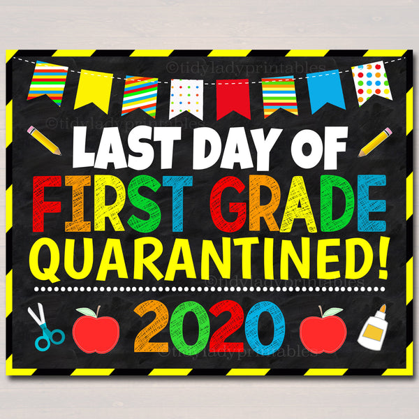 Last Day of First Grade Quarantine 2020, Instant Download ...
