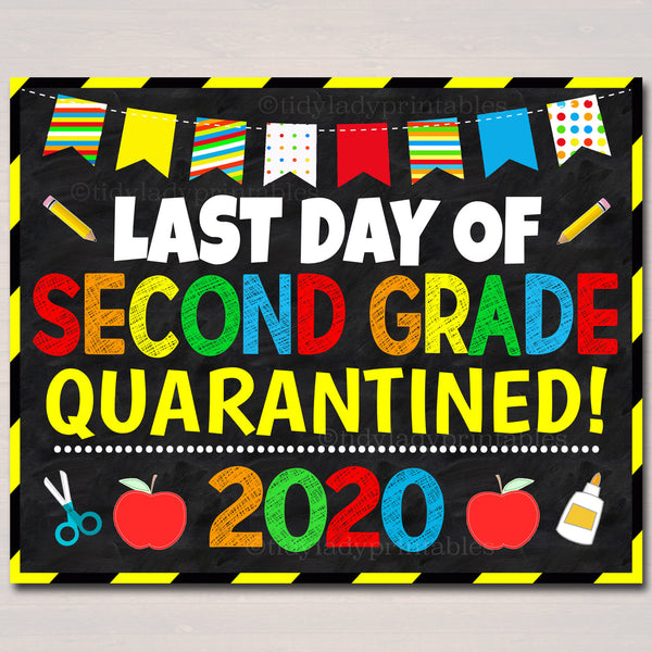 Last Day of Second Grade Quarantine 2020, Graduation Photo Prop, End of School Chalkboard Poster, Virtual School Printable, Instant Download