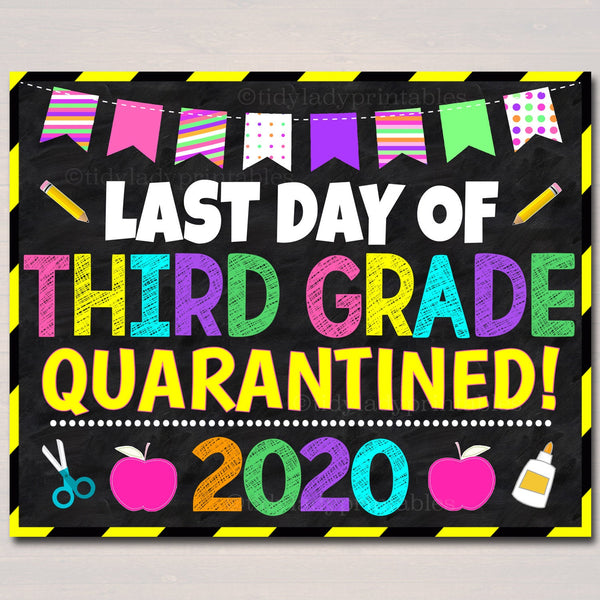 Last Day of Third Grade Quarantine 2020, Graduation Photo Prop, End of School Chalkboard Poster, Virtual School Printable, Instant Download