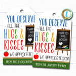 Teacher Gift Tags, You deserve all the hugs and kisses chocolate candy Teacher Appreciation week, Thank You Label, DIY Editable Template