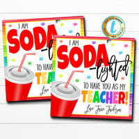 Teacher Gift Tags, I'm Soda-lighted You're My Teacher! Valentine Gift, Appreciation Week Tag, Classroom School Teacher DIY Editable Template