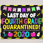 Last Day of Fourth Grade Quarantine 2020, Graduation Photo Prop, End of School Chalkboard Poster, Virtual School Printable, Instant Download