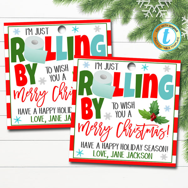 Christmas Toilet Paper Gift Tag, Rolling By to Say Merry Christmas, Neighbor Friend Coworker Staff Holiday Gift Tag, DIY Editable Template