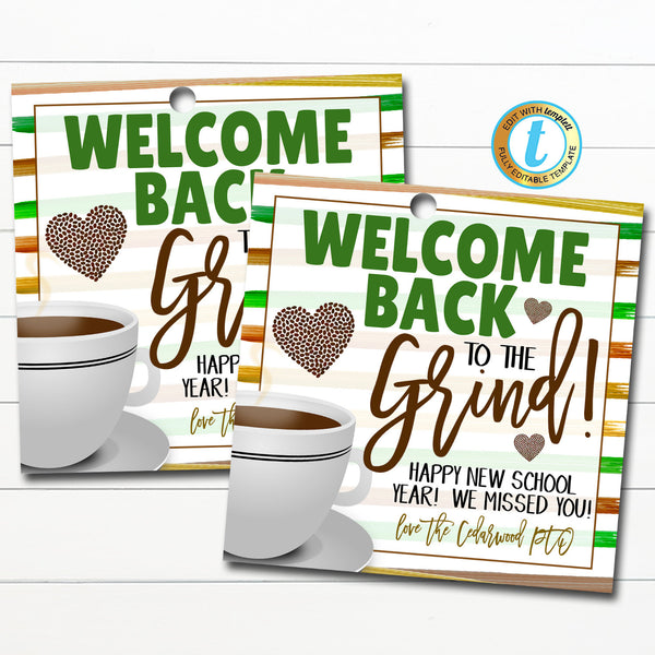 Welcome Back to the Grind Coffee Gift Tag, Teacher Staff Student New School Year Gift, School Pto Pta Coffee Printable DIY Editable Template