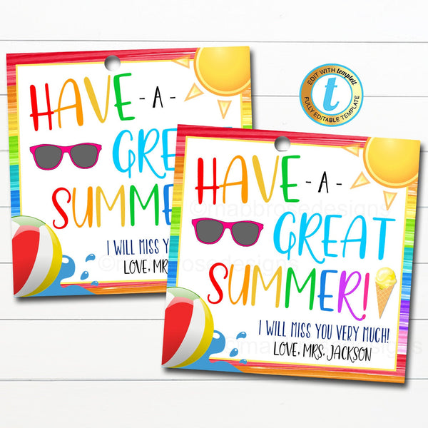 End of School Year Gift Tag, Have a Great Summer Rainbow Bright, Teacher Appreciation Last Day of School Teacher Gift, DIY Editable Template