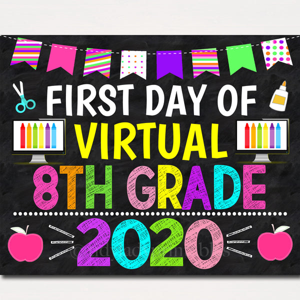 First Day of Virtual 8th Grade 2020 Quarantine, Distance Online E-learning, Back to School Chalkboard Sign, Printable, Instant Download