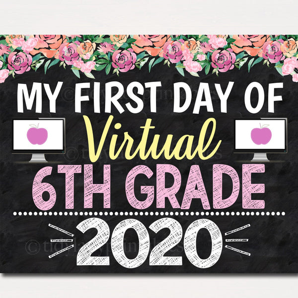Girl First Day of Sixth Grade Sign 2020 Quarantine Virtual Distance Online E-learning, Back to School Chalkboard Printable Instant Download