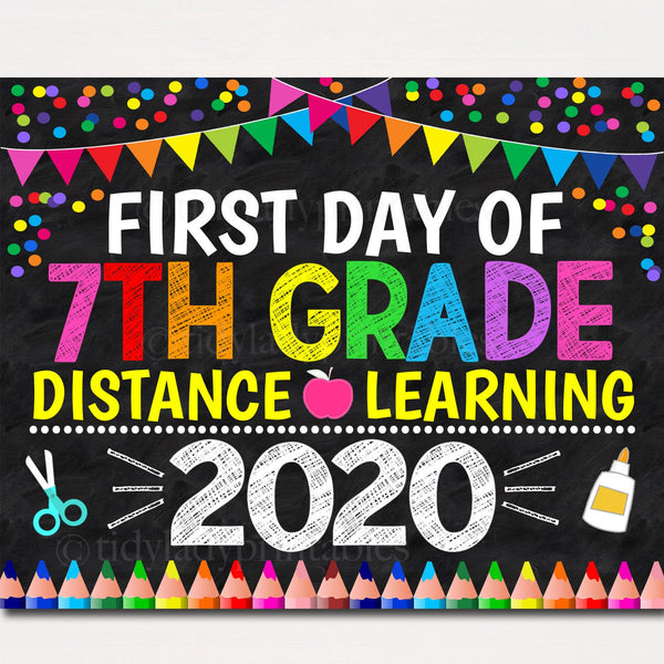 First Day of Seventh Grade 2020 Quarantine, Virtual Distance Online E-learning, Back to School Chalkboard Sign, Printable, Instant Download