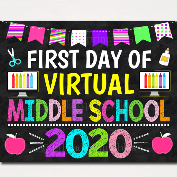 First Day of Virtual Middle School 2020 Quarantine, Distance Online E-learning, Back to School Chalkboard Sign, Printable, Instant Download