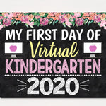 Girl First Day of Kindergarten Sign 2020 Quarantine Virtual Distance Online E-learning, Back to School Chalkboard Printable Instant Download
