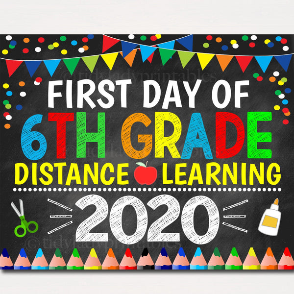 First Day of Sixth Grade 2020 Quarantine, Virtual Distance Online E-learning, Back to School Chalkboard Sign, Printable, Instant Download